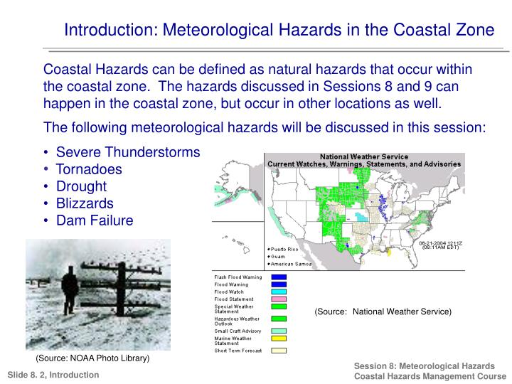 Introduction: Meteorological Hazards in the Coastal Zone