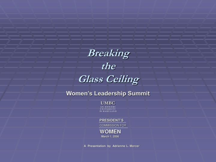Breaking the glass ceiling