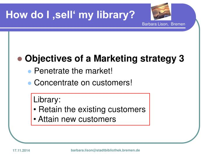 Objectives of a Marketing strategy 3