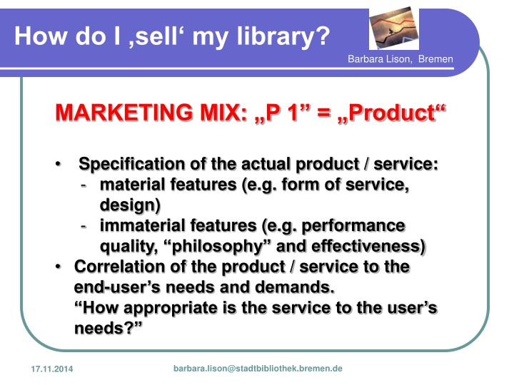 "MARKETING MIX: ""P 1"" = ""Product"""