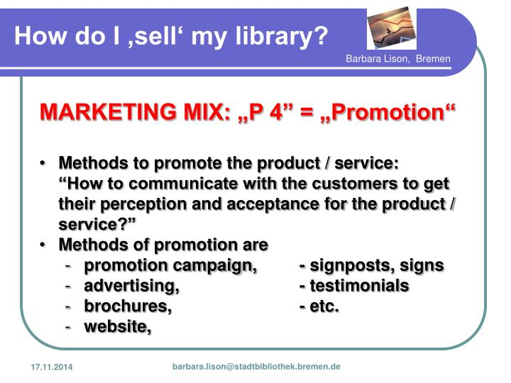 "MARKETING MIX: ""P 4"" = ""Promotion"""