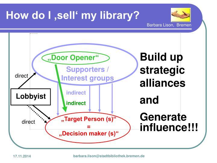 Build up strategic alliances