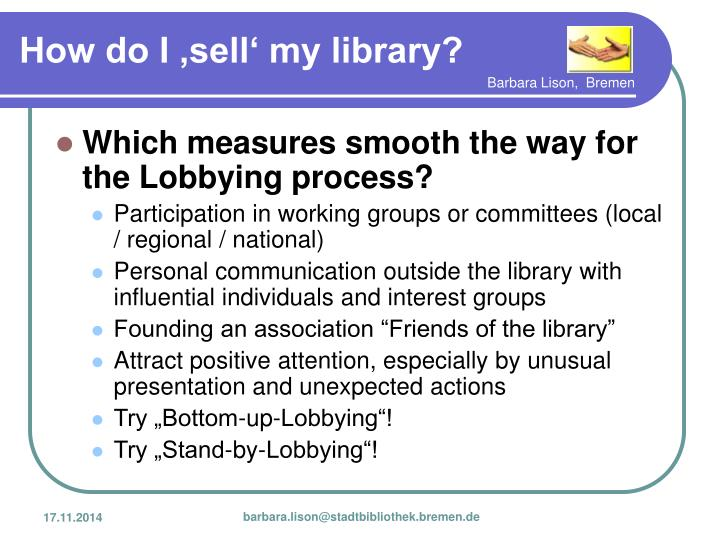 Which measures smooth the way for the Lobbying process?