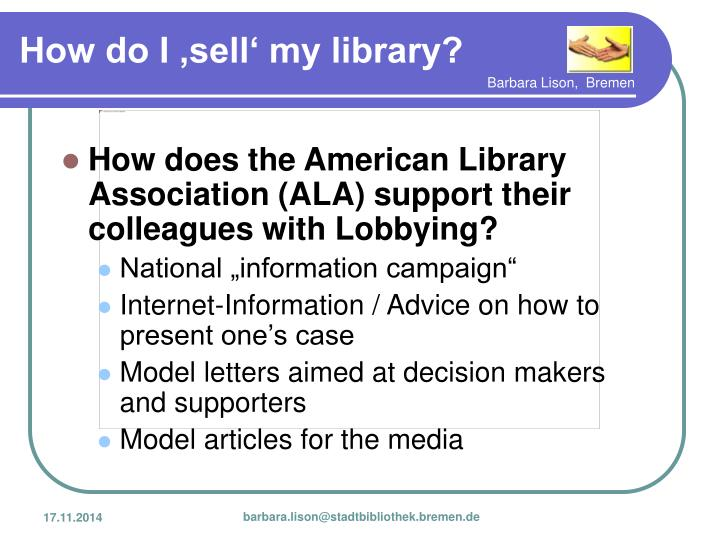 How does the American Library Association (ALA) support their colleagues with Lobbying?