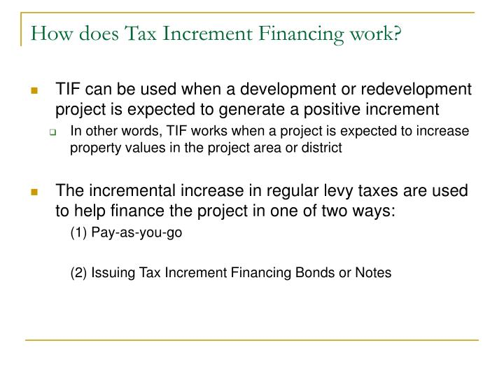 How does Tax Increment Financing work?