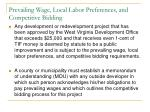 prevailing wage local labor preferences and competitive bidding