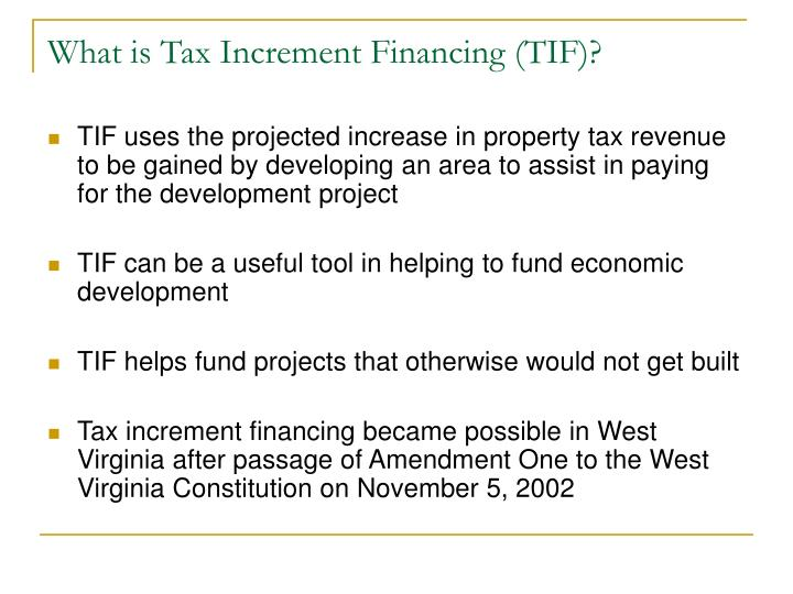 What is tax increment financing tif