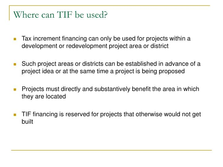 Where can TIF be used?