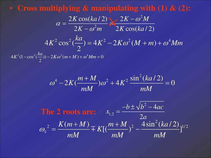 Cross multiplying & manipulating with (1) & (2):
