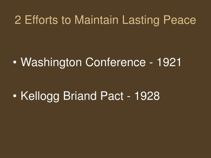 2 Efforts to Maintain Lasting Peace