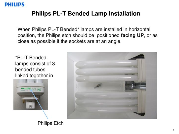 Philips PL-T Bended Lamp Installation