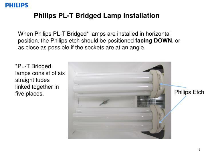 Philips PL-T Bridged Lamp Installation