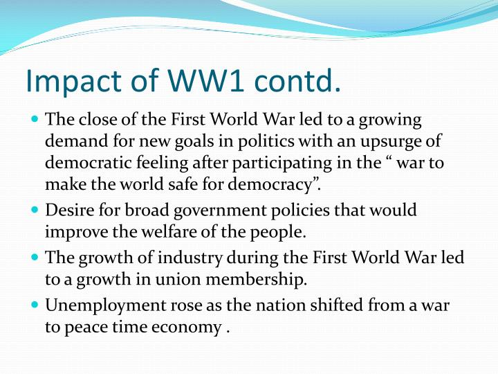 Impact of WW1 contd.