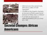societal changes african americans
