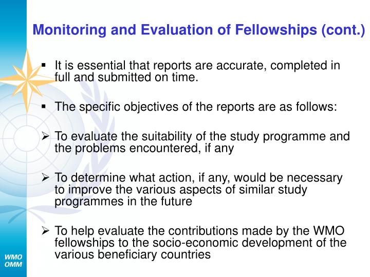 Monitoring and Evaluation of Fellowships (cont.)