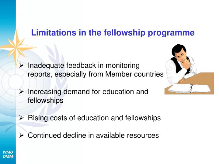 Limitations in the fellowship programme