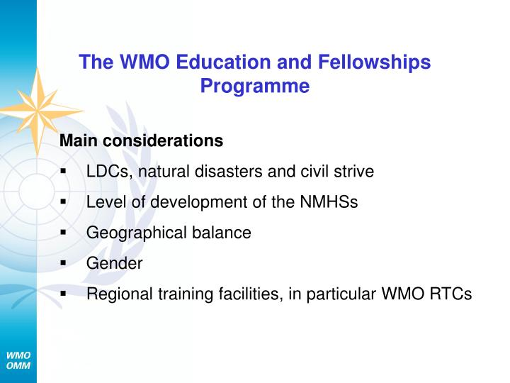 The WMO Education and Fellowships  Programme