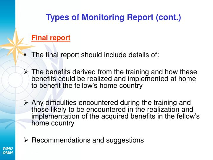 Types of Monitoring Report (cont.)