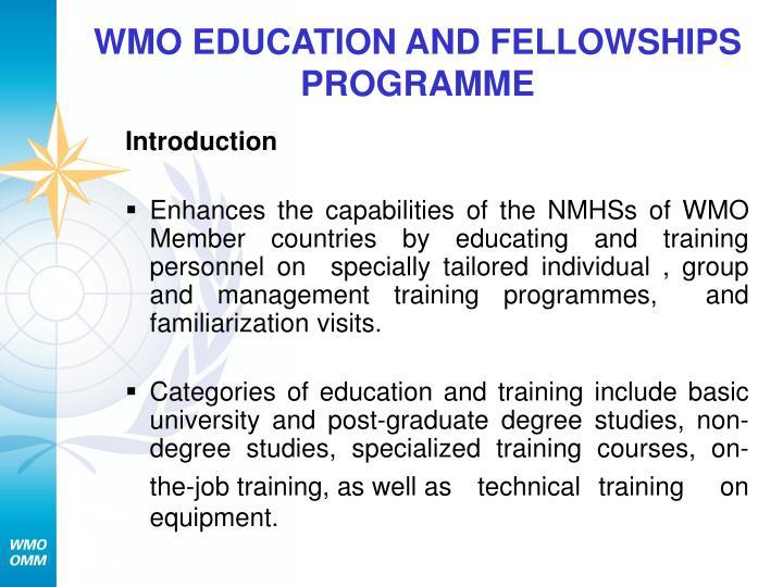 WMO EDUCATION AND FELLOWSHIPS
