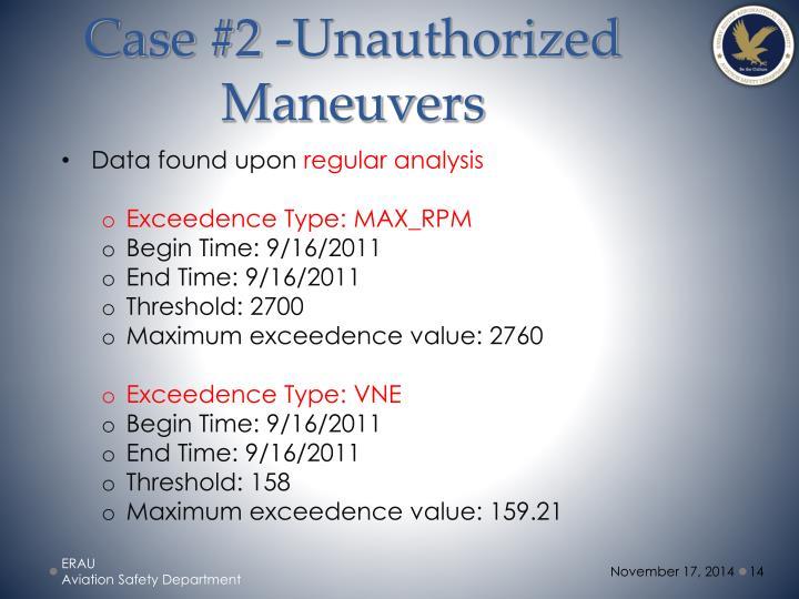 Case #2 -Unauthorized Maneuvers