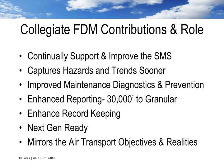 Collegiate FDM Contributions & Role