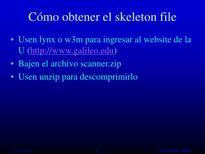 Cómo obtener el skeleton file