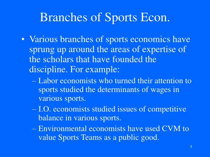 Branches of Sports Econ.