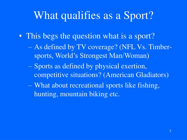 What qualifies as a sport