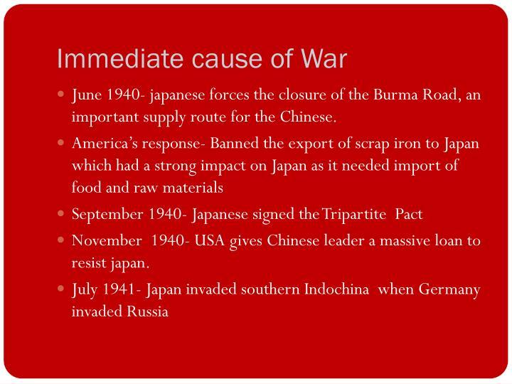 Immediate cause of War