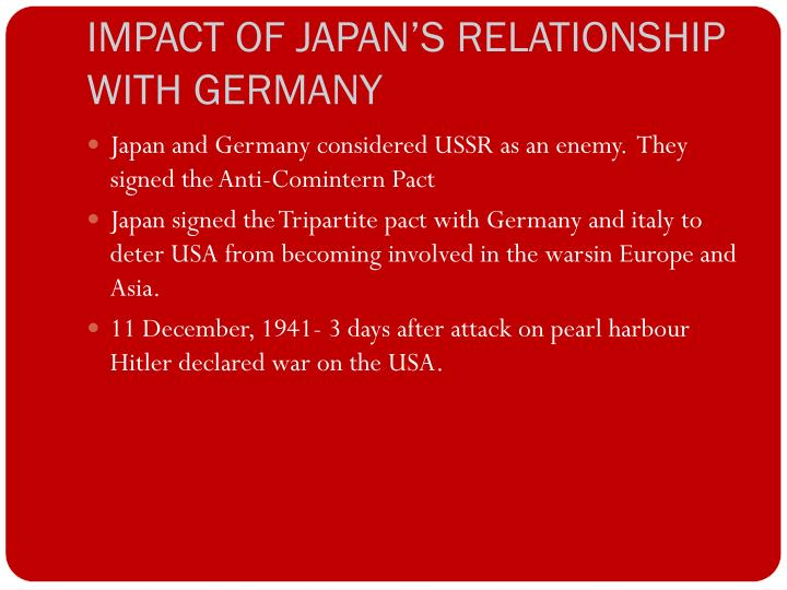 IMPACT OF JAPAN'S RELATIONSHIP WITH GERMANY