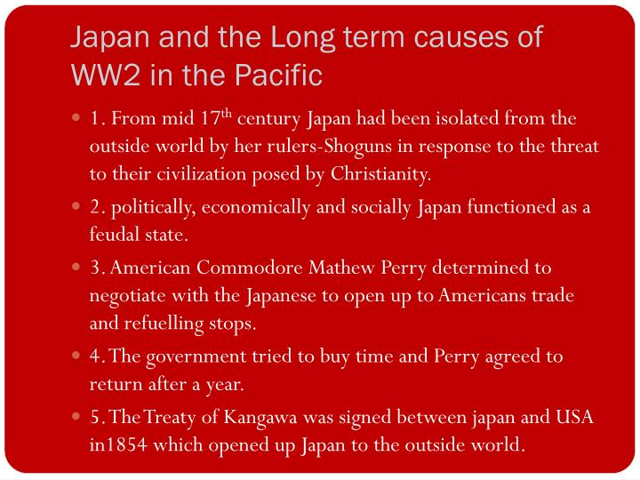 Japan and the Long term causes of WW2 in the Pacific