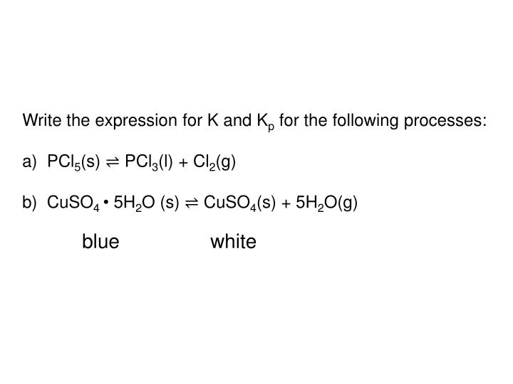 Write the expression for K and K