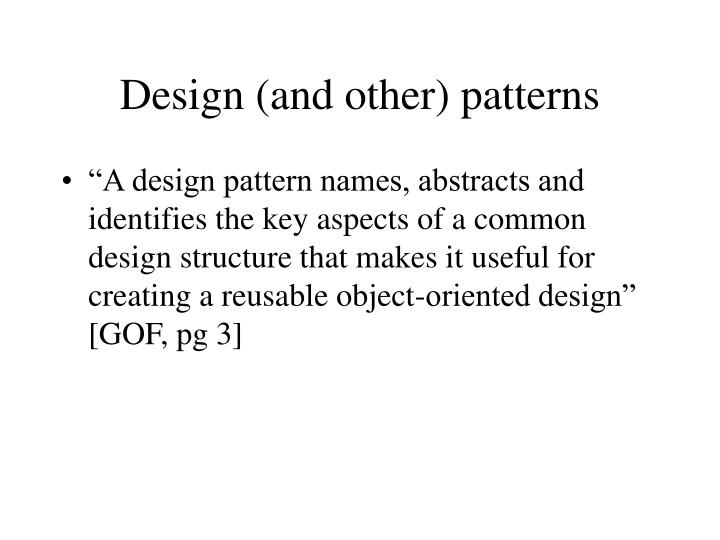 Design (and other) patterns