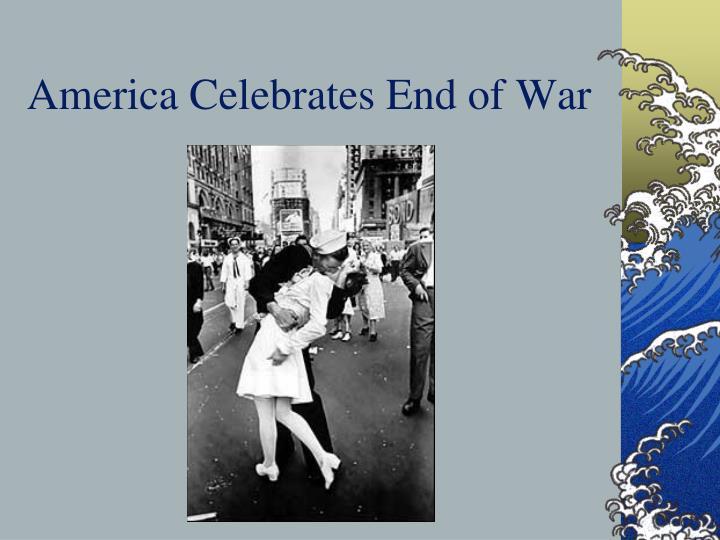 America Celebrates End of War