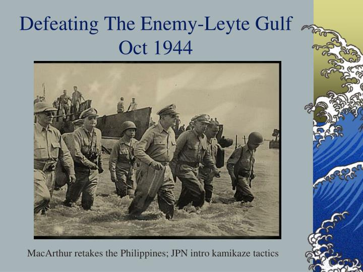 Defeating The Enemy-Leyte Gulf