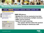 receiving efficiencies