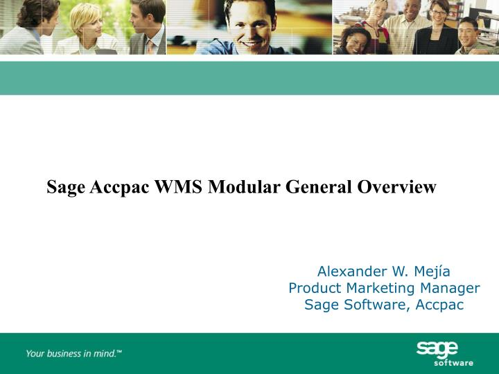 Sage Accpac WMS Modular General Overview