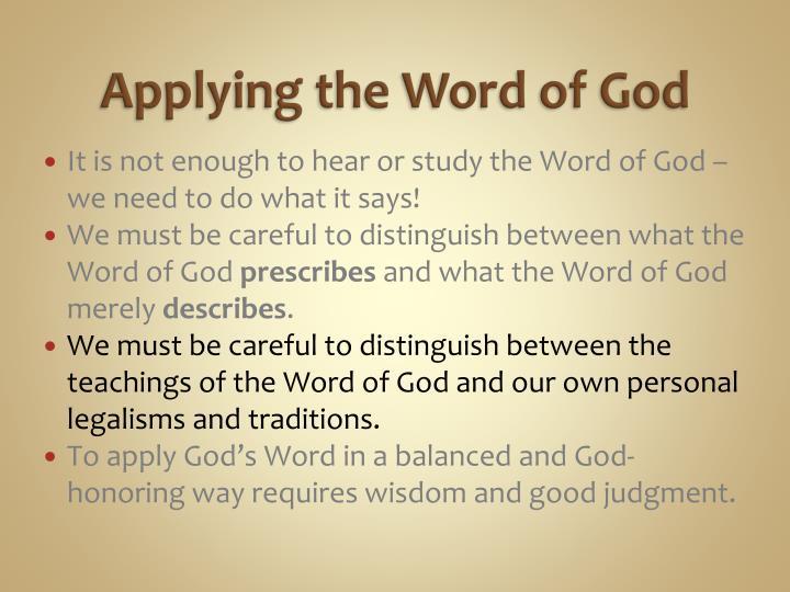 Applying the Word of God