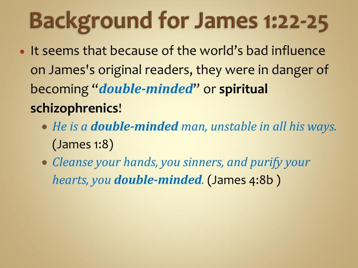 Background for James 1:22-25