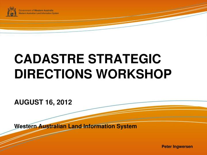 CADASTRE STRATEGIC DIRECTIONS WORKSHOP