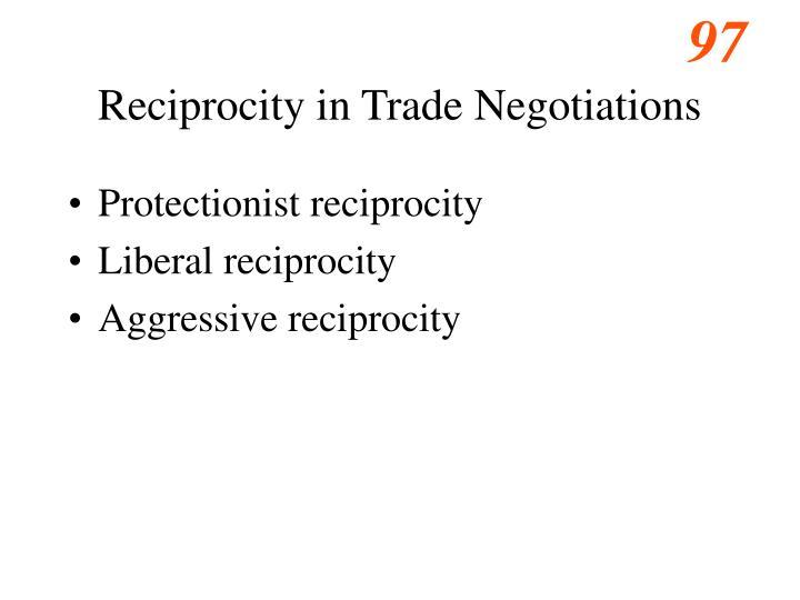 Reciprocity in Trade Negotiations