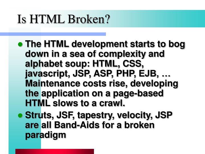 Is HTML Broken?
