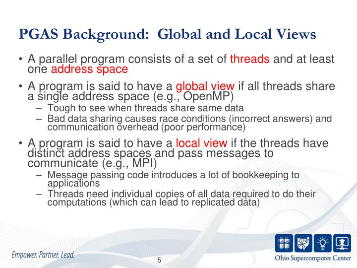 PGAS Background:  Global and Local Views