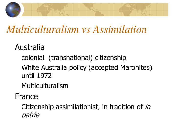 Multiculturalism vs Assimilation