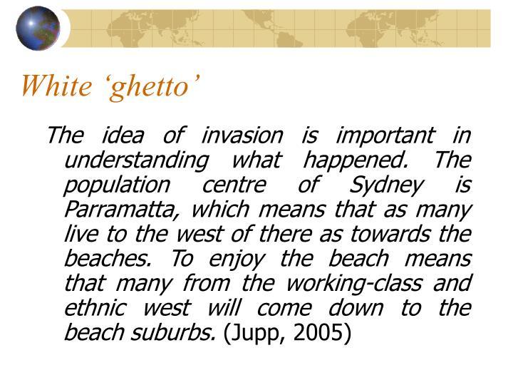 White 'ghetto'