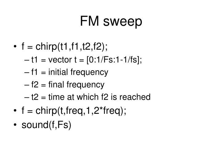 FM sweep