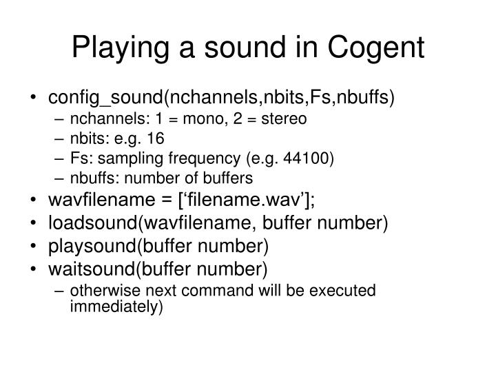 Playing a sound in Cogent