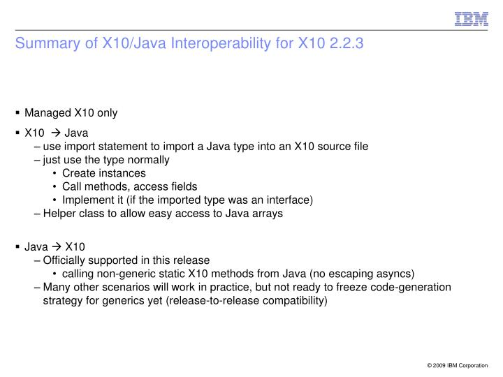 Summary of x10 java interoperability for x10 2 2 3