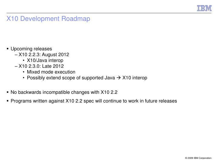 X10 development roadmap
