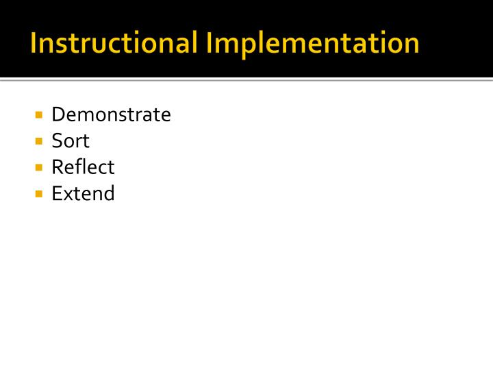 Instructional Implementation